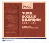 PANEL: Türk Sözlük Biliminin Geleceği