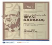 PANEL: Kültür ve Edebiyatımızda Sezai KARAKOÇ